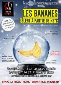 """La compagnie de théâtre les Apatrides présente """"Les bananes gèlent à partir de +3°C"""""""