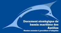 Document stratégique de bassin Antilles : comment donner son avis